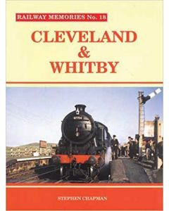 Railway Memories 18 Cleveland & Whitby