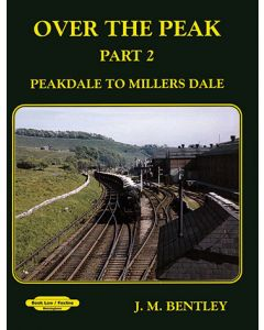 Over the Peak: Part 2: Peak Dale to Millers Dale