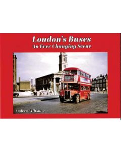 London's Buses- An Ever Changing Scene