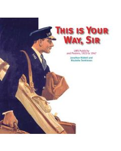 This is Your Way Sir - LMS Publicity 1923-1947