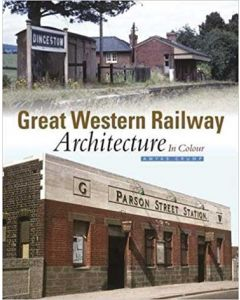 Great Western Architecture in Colour part 1