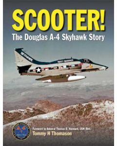 Scooter! The Douglas A-4 Skyhawk Story Revised Edition