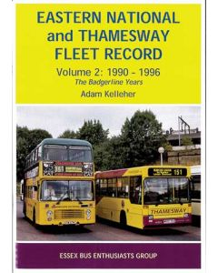 Eastern National and Thamesway Fleet Record Vol 2:1990-1996
