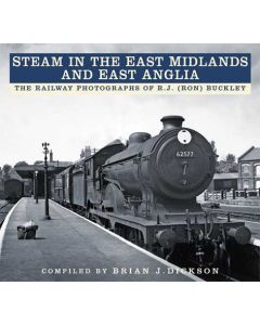 Steam in the East Midlands & East Anglia_ The Railway Photog