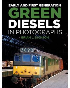 Early & First Generation Green Diesels in Photographs