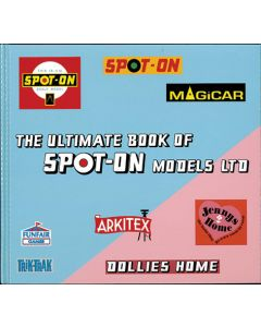 The Ultimate Book of Spot-On Models Ltd