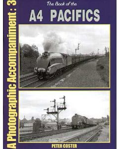 Book of the A4 Pacifics Photo Accompaniment 3