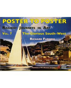 Poster to Poster: Railway Journeys in Art V 7 The Glorious S