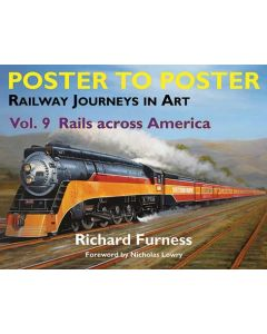 Poster to Poster: Railway Journeys in Art V 9 Rails Across A