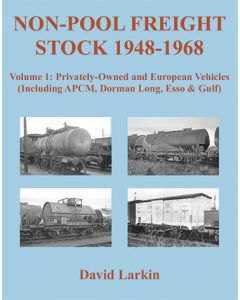 Non- Pool Freight Stock 1948-1968 Vol 1 Privately-owned and