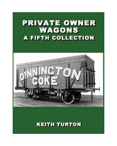 Private Owner Wagons: A Fifth Collection