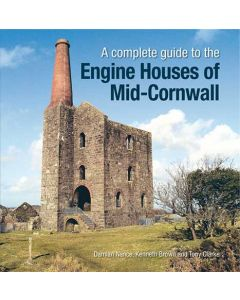 A Complete Guide to the Engine Houses of Mid-Cornwall