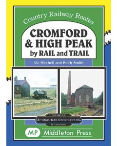 Cromford and High Peak by Rail and Trail
