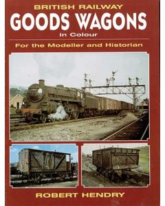British Railway Goods Wagons in Colour