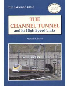 Channel Tunnel and its High Speed Links