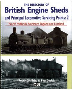 Directory of British Engine Sheds 2 North