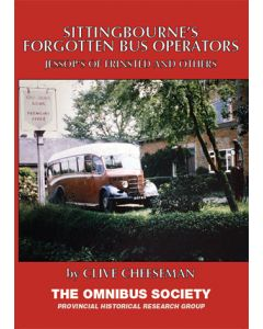 Sittingbourne's Forgotten Bus Operators- Jessop's of Frinsted