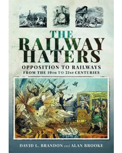 The Railway Haters- Opposition to Railways from 19th to 21st
