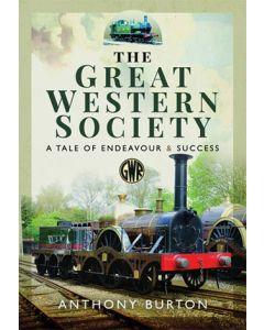 The Great Western Society- A Tale of Endeavour and Success