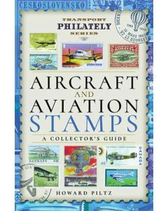 Aircraft and Aviation Stamps- A Collector's Guide