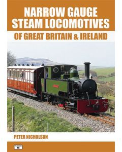 Narrow Gauge Steam Locomotives of Great Britain and Ireland