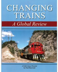 Changing Trains- A Global Review