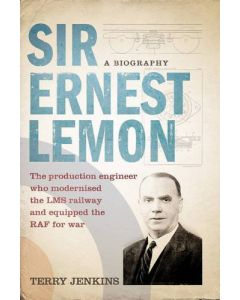 Sir Ernest Lemon: The Production Engineer Who Modernised the
