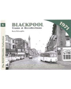 Blackpool Trams & Recollections 1971