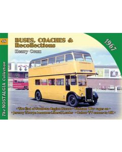 Buses, Trolleybuses, Coaches & Recollections 1967