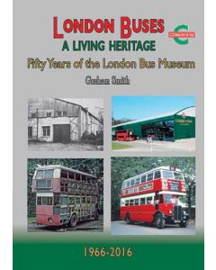 London Buses - A Living Heritage 50 Years of the London Bus