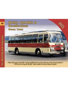 Buses, Coaches & Recollections Vol 85 1975