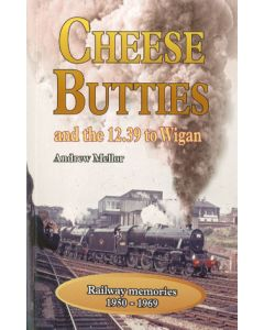 Cheese Butties and the 12:39 to Wigan