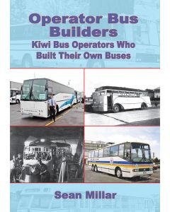 Operator Bus Builders: Kiwi Bus Operators who Built their ow