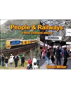 People & Railways: A New Zealand Album 2nd Edition