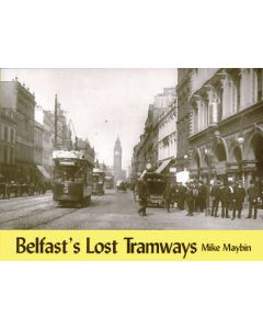 Belfast's Lost Tramways