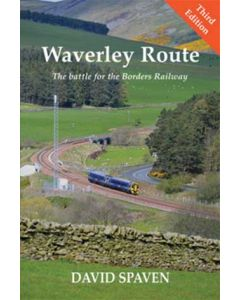 Waverley Route- The Battle for the Borders Railway