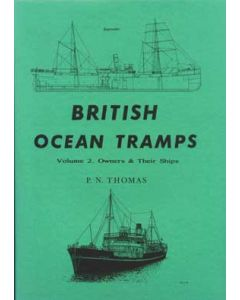 British Ocean Tramps Vol 2 Owners & Ship