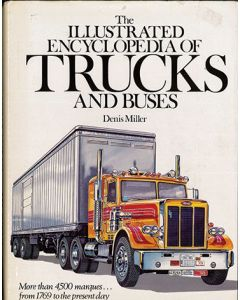 Illustrated Encyclopedia of Trucks & Buses 1769-1980