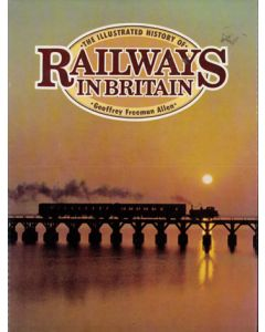 Illustrated History of Railways in Britain