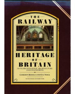 The Railway Heritage of Britain - 150 Years of Architecture