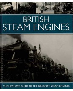 British Steam Engines - The Ultimate Guide