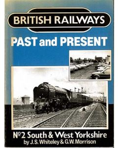 British Railways Past and Present No2 South & West Yorkshire