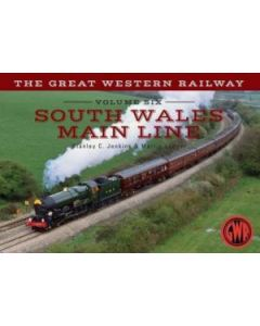 The Great Western Railway South Wales Mainline - Volume 6