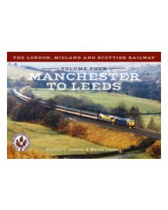 The London, Midland & Scottish Railway Vol 4 - Manchester to