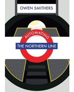 Automating the Northern Line