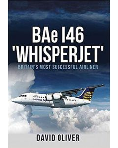 Bae 146 'Whisperjet' Britain's Most Successful Airliner