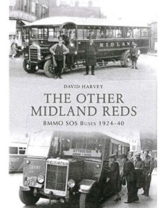 The Other Midland Reds BMMO SOS Buses 1924-40