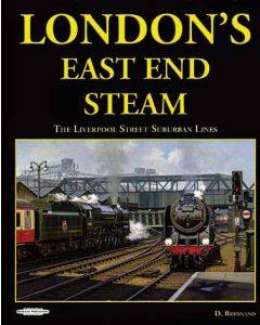 London's East End Steam - Liverpool Street Suburban Lines
