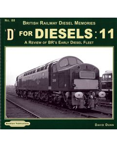 British Railway Diesel Memories 88 D For Diesels 11