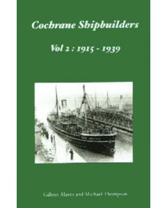 Cochrane Shipbuilders Vol 2 1915-1939